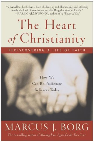 The Heart of Christianity: Rediscovering a Life of Faith 9780060730680