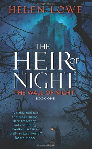 The Heir of Night: A Wall of Night, Book One