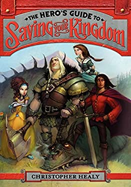 The Hero's Guide to Saving Your Kingdom 9780062117434