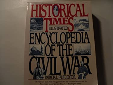 The Historical Times Illustrated Encyclopedia of the Civil War