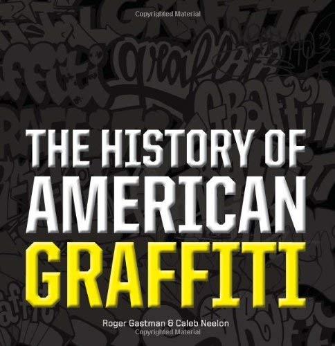 The History of American Graffiti 9780061698781
