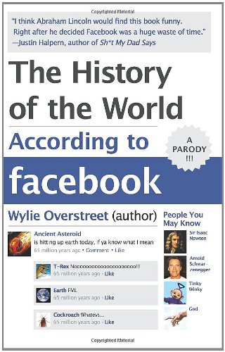 The History of the World According to Facebook 9780062076182