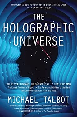 Holographic Universe : The Revolutionary Theory of Reality