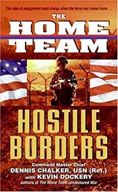 The Home Team: Hostile Borders