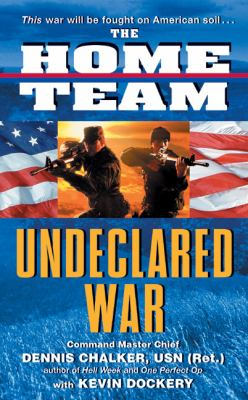 The Home Team Undeclared War