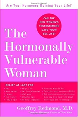The Hormonally Vulnerable Woman