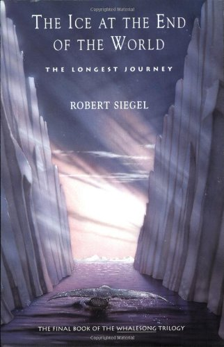 The Ice at the End of the World: Longest Journey, the