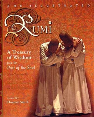 The Illustrated Rumi: A Treasury of Wisdom from the Poet of the Soul 9780060620172