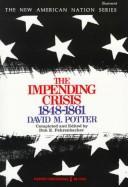 Impending Crises, 1848-1861