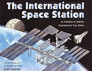 The International Space Station [With International Space Station]