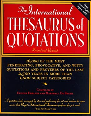 The International Thesaurus of Quotations: Revised Editon