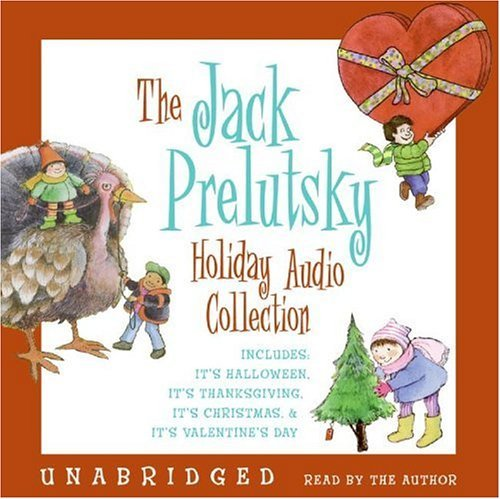 The Jack Prelutsky Holiday Audio Collection: Includes: It's Halloween, It's Thanksgiving, It's Christmas, & It's Valentine's Day 9780060820657