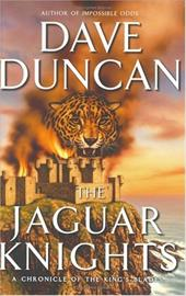 The Jaguar Knights: A Chronicle of the King's Blades