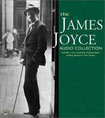 The James Joyce Audio Collection: The James Joyce Audio Collection 9780060501792