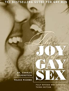 The Joy of Gay Sex: Fully Revised and Expanded Third Edition 9780060012748