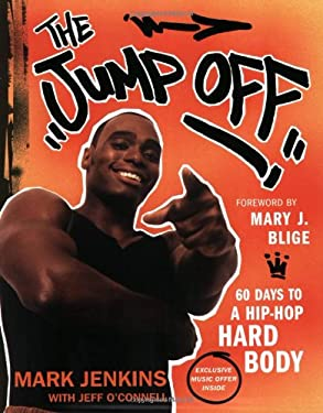 The Jump Off: 60 Days to a Hip-Hop Hard Body 9780060588182