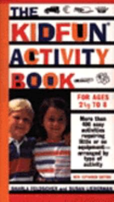 The Kidfun Activity Book: For Ages 2 1/2 to 8