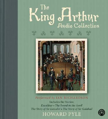 The King Arthur CD Audio Collection: The King Arthur CD Audio Collection