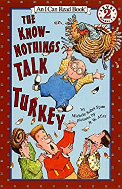 The Know-Nothings Talk Turkey - Spirn, Michele Sobel / Alley, R. W.