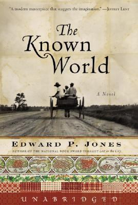 The Known World: The Known World