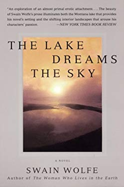The Lake Dreams the Sky: A Love Story