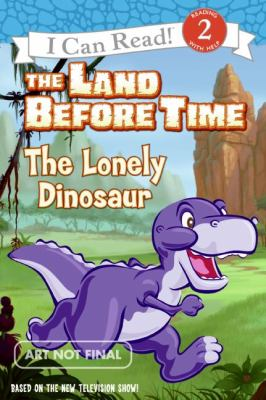 The Land Before Time: The Lonely Dinosaur