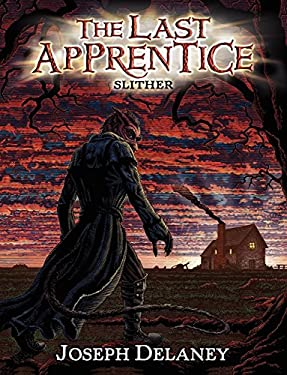 The Last Apprentice: Slither (Book 11) 9780062192349