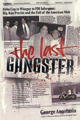 The Last Gangster: From Cop to Wiseguy to FBI Informant