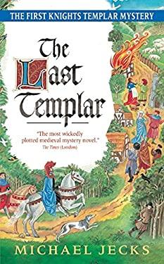 The Last Templar 9780060763442