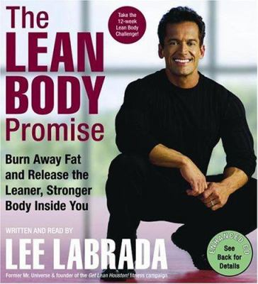The Lean Body Promise: Burn Away Fat and Release the Leaner, Stronger Body Inside You 9780060790769