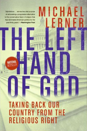 The Left Hand of God: Healing America's Political and Spiritual Crisis 9780061146626