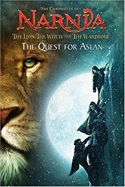 The Lion, the Witch and the Wardrobe: The Quest for Aslan