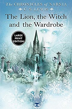 The Lion, the Witch and the Wardrobe, Large Print 9780060082406