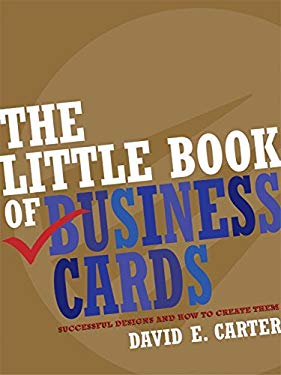 The Little Book of Business Cards: Successful Designs and How to Create Them