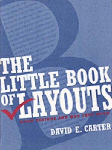 The Little Book of Layouts: Good Designs and Why They Work