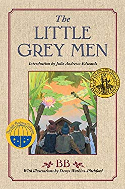 The Little Grey Men: A Story for the Young in Heart