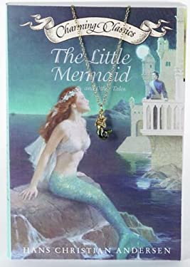 The Little Mermaid and Other Tales [With Antiqued Gold-Tone Mermaid Charm]