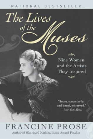 The Lives of the Muses: Nine Women & the Artists They Inspired 9780060555252