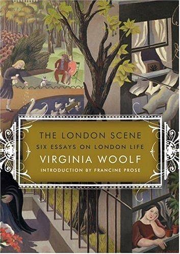 The London Scene: Six Essays on London Life
