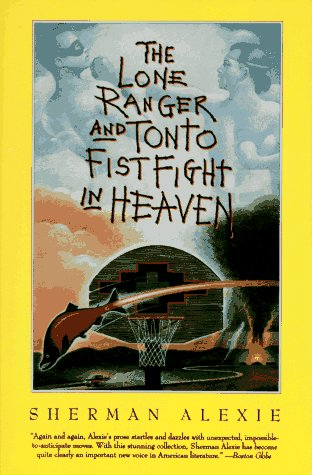 sherman alexie novel the lone ranger essay Essay by smurfs1345 sherman alexie's novel the lone ranger and tonto fistfight in heaven depicts how reservation indian's survive their hardships that.