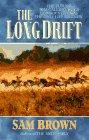 The Long Drift