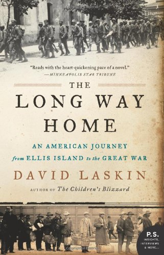 The Long Way Home: An American Journey from Ellis Island to the Great War 9780061233340