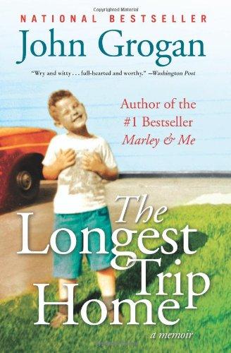 The Longest Trip Home: A Memoir 9780061713309