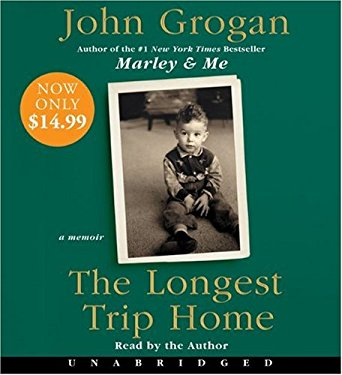 The Longest Trip Home 9780061906251