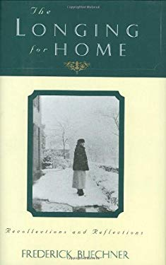 The Longing for Home: Reflections at Midlife 9780060611910