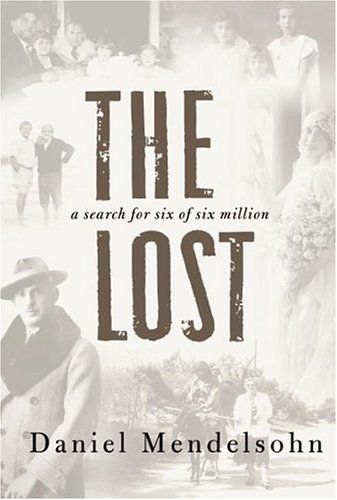 The Lost: A Search for Six of Six Million 9780060542979