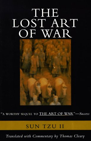 The Lost Art of War: Recently Discovered Companion to the Bestselling the Art of War, the 9780062514059