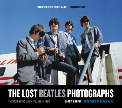 The Lost Beatles Photographs: The Bob Bonis Archive, 1964-1966 9780061960789