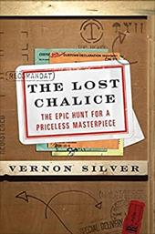 The Lost Chalice: The Epic Hunt for a Priceless Masterpiece 205492