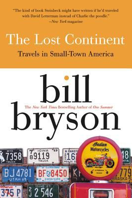 The Lost Continent: Travels in Small Town America 9780060920081